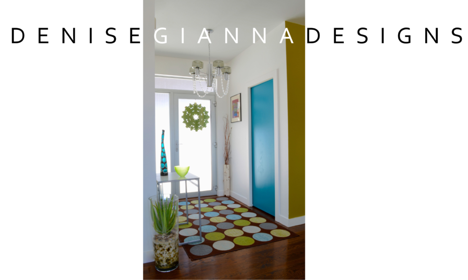 Denise Gianna Designs Interior Design Staging Use What