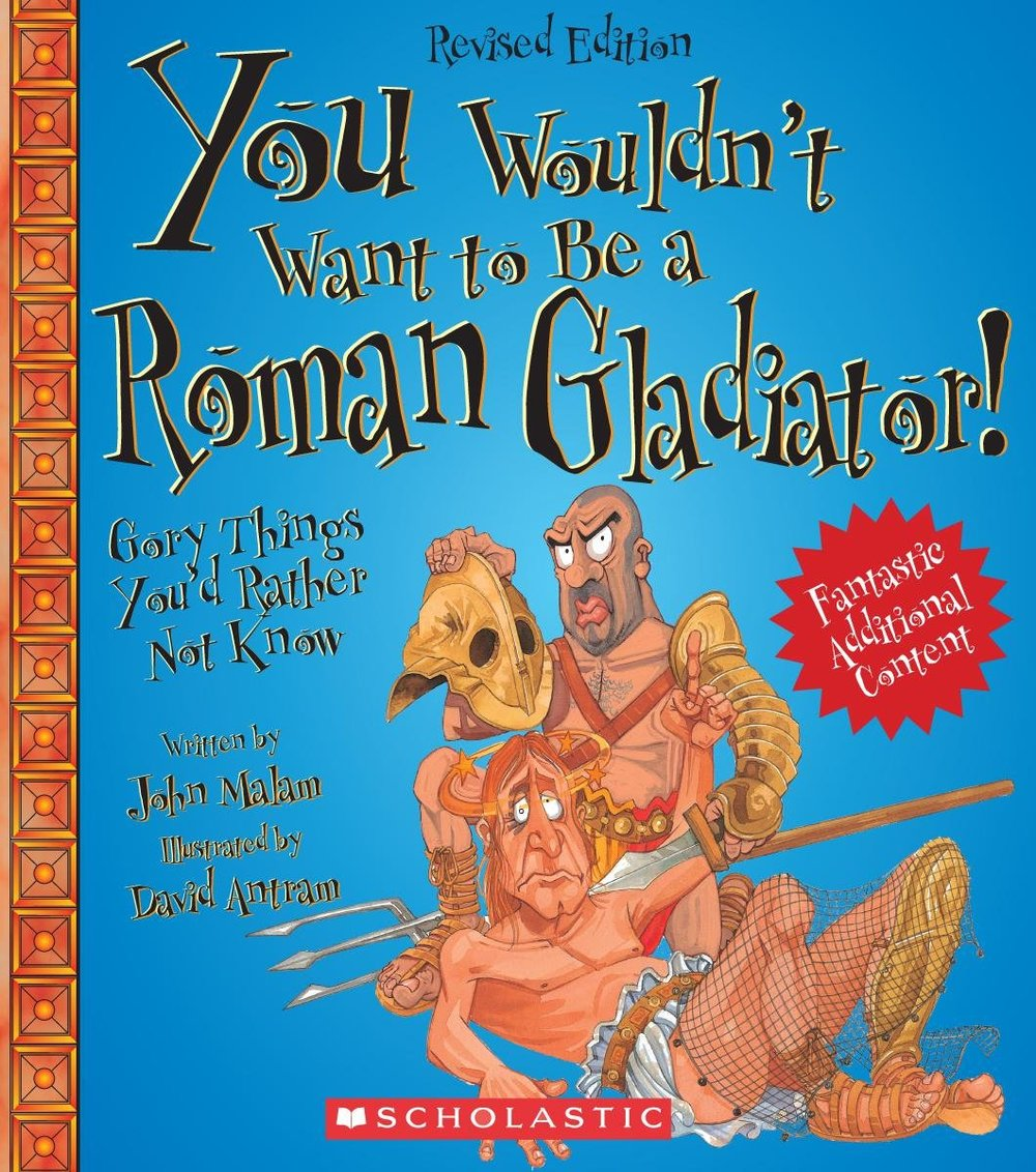 Books You Wouldn't Want to Be a Roman Gladiator.jpg
