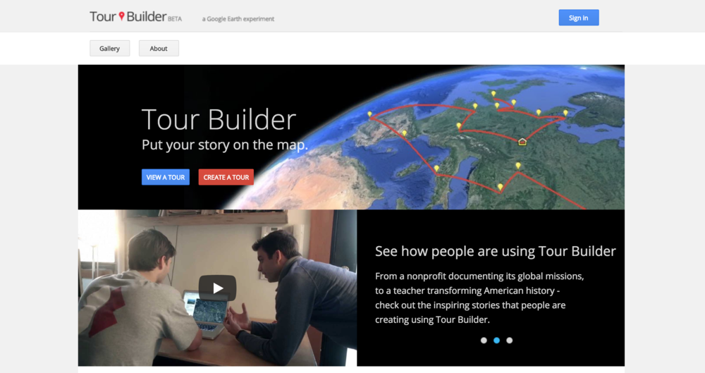 Tour Builder - It is so tempting to have students use Google Earth to create video tours. This tour builder has been a good tool for transfering a natural, explorative experience into a finished product, because it is much easier to use than building a tour from KML. Google Earth seems like it is a few years away from doing something revolutionary with its user interface for tour building.