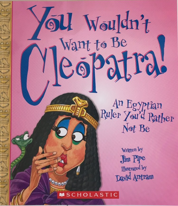 Books You Wouldn't Want to Be Cleopatra.jpg