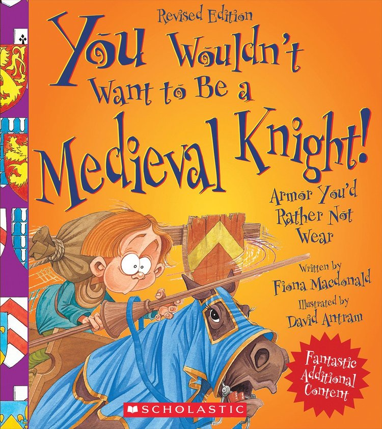 Books You Wouldn't Want to Be a Medieval Knight.jpg