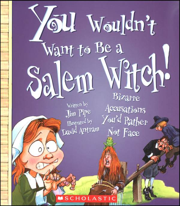 Books You Wouldn't Want to Be a Salem Witch.jpg