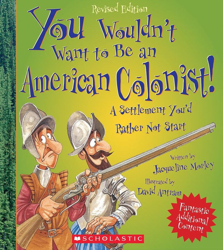 Books You Wouldn't Want to Be an American Colonist.jpg