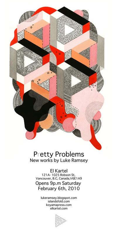 Pretty Problems Art Show Luke Ramsey El Kartel