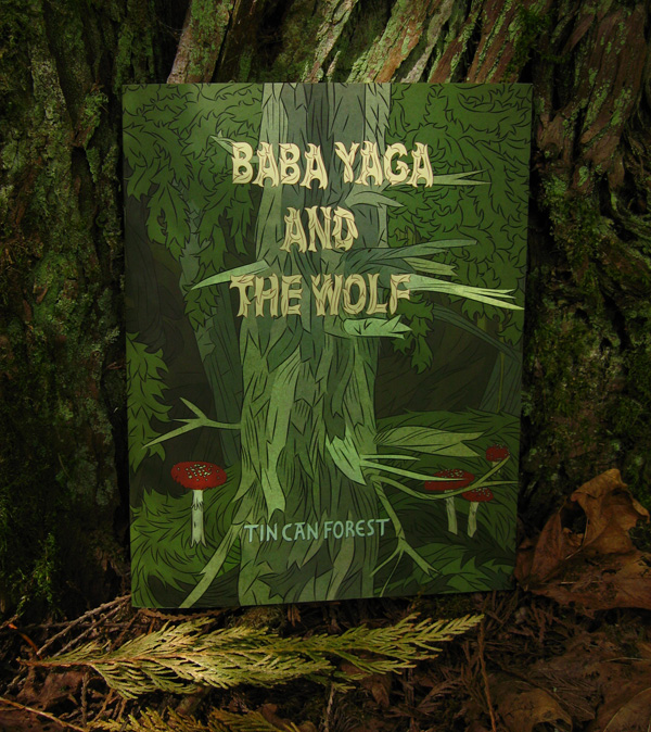 Tin Can Forests book Baba Yaga and The Wolf