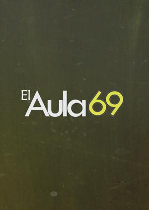 El Aula 69 (2012 - Presente)