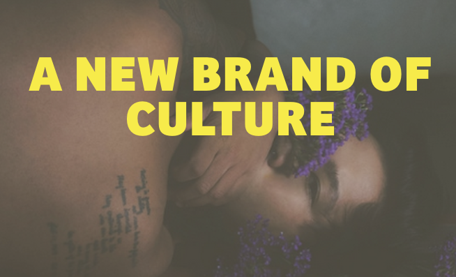 A New Brand of Culture
