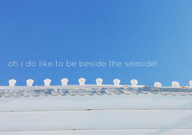 oh i do like to be beside the seaside | sosallydesign