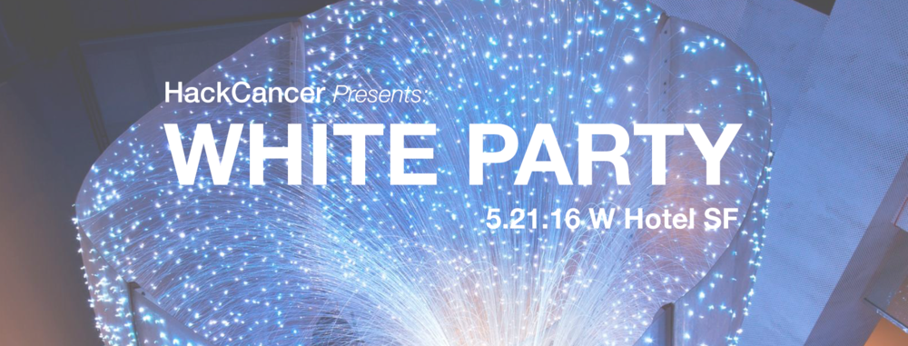 HackCancer invites you to our first event of the year, our fourth annual WHITE party! This is one of our main signature events, which draws over 700 of San Francisco's finest young professionals decked out in their cocktail whites!   FEATURING: Multiple floors with DJs playing top 40, Mashup, House, EDM Special Guest live Guitar performance by Top 40 musician & producer Jay Bowman. Jay has worked with the likes of Chris Isaak, Tupac, Pink, George Clinton and currently with Michael Franti (spearhead). Photo booths & 'paparazzi' photographers HackCancer Angels VIP tables & More 100% of all net proceeds benefitting Cancer Commons, a non-profit network of patients, physicians, and scientists from many disciplines who share the knowledge needed to get the best possible outcomes Tickets: http://hackcancer_whiteparty4.eventbrite.com   ATTIRE:  White Cocktail FAQ: No need to print your ticket. Just show your valid photo ID.  21+ only Sorry, no refunds VIP TABLES INCLUDE: VIP admission, front of the line access for immediate group (up to 4ppl) 4 Free Tickets to Event (1 + 3 of your Fabulous Friends) Bottle Service, 1 bottle of Premium Vodka and mixers