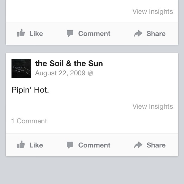 Tweet tweet: Screenshot of our very first Facebook post - 8/22/2009  Tonight we are in Chapel Hill at the Local 506. 7pm show.