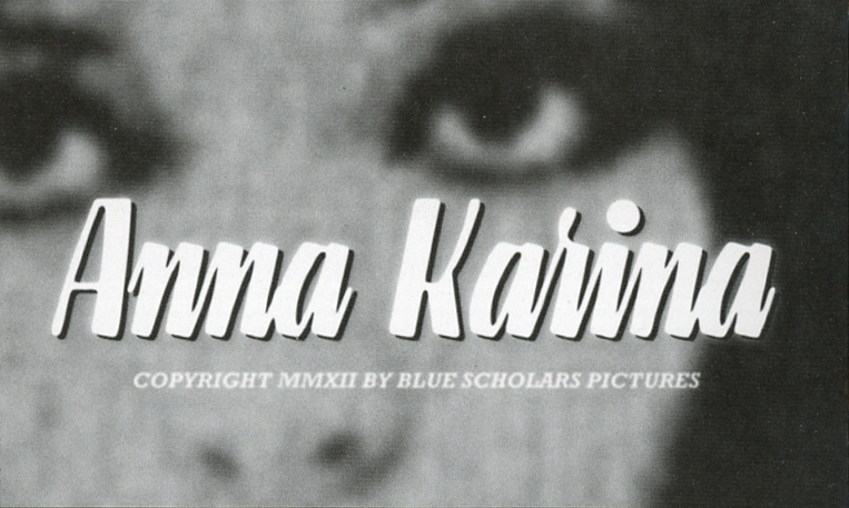 bluescholars :      ANNA KARINA  music video. Directed by  Matt Jay . Dropping 11/27/12 NOON PST.