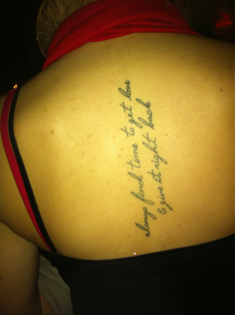 shout to the girl in Ann Arbor who got my lyrics tatted on her back - g