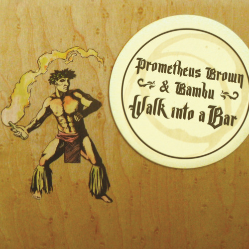 prometheusbrown: click the photo to stream/dl the album Prometheus Brown and Bambu Walk Into a Bar OUT NOW