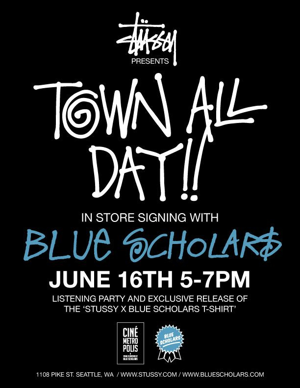 brownouts: Stüssy x Blue Scholars tee release/listening party/instore June 16!