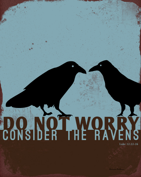 Christian art raven parable for download, Luke 12:22-26, Do not worry, consider the ravens