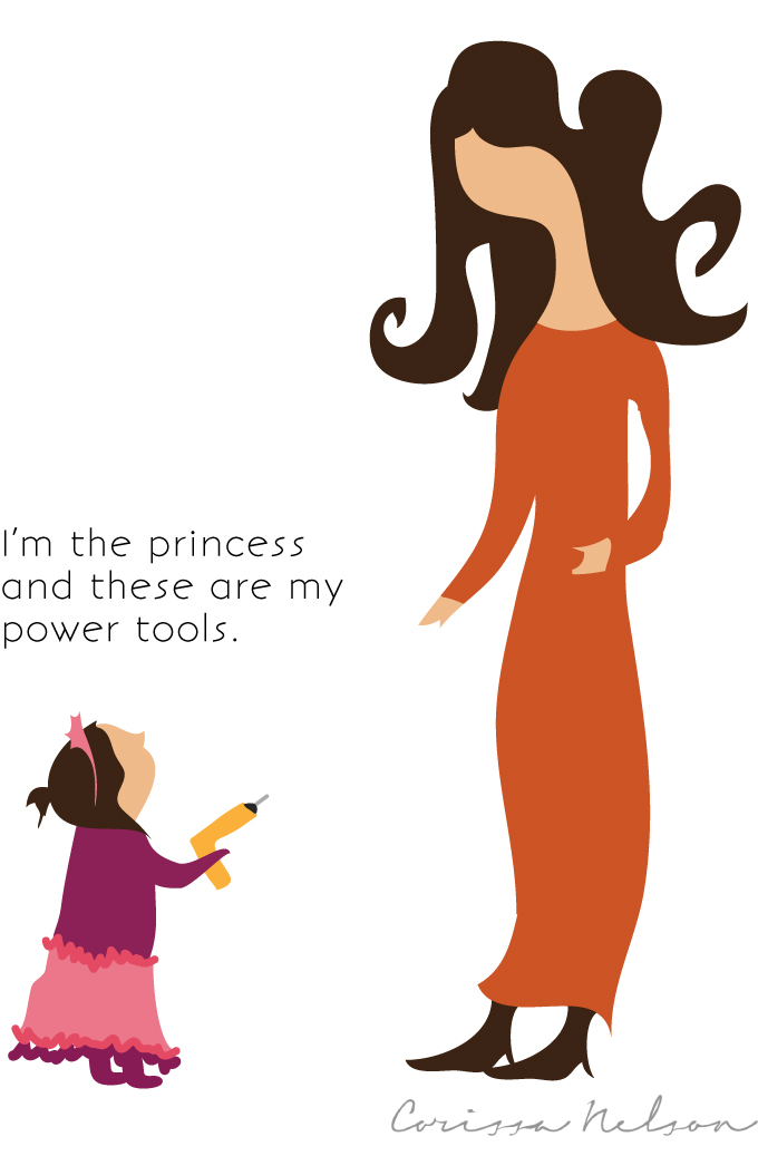 Little girl playing princess and power tools illustration.