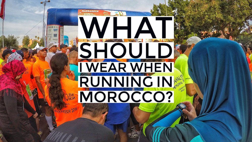 What to wear running in morocco