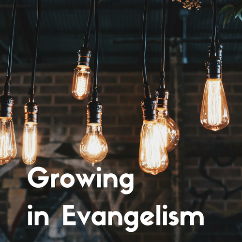 Growing in Evangelism (2).png