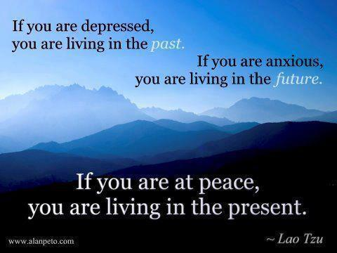if-you-are-at-peace-you-are-living-in-the-present-lao-tzu.jpg