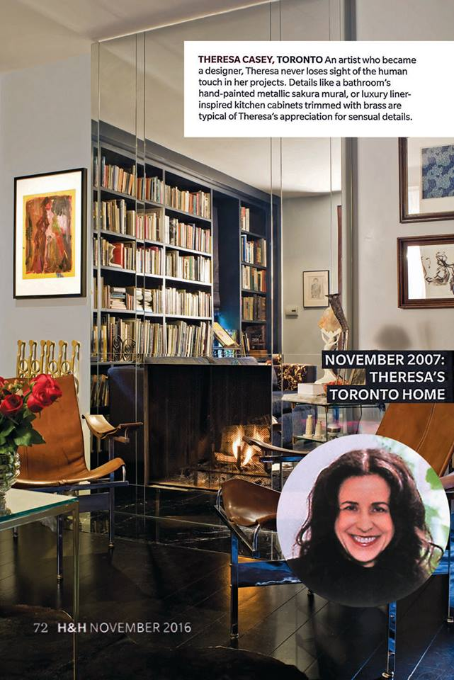 "Canadian ""A-List"" Interior Designer House & Home magazine, 30th Anniversary Issue. November 2016."