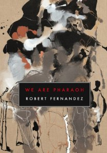 Robert Fernandez,  We Are Pharaoh  (2011)
