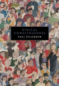 Paul Killebrew,  Ethical Consciousness  (2013)