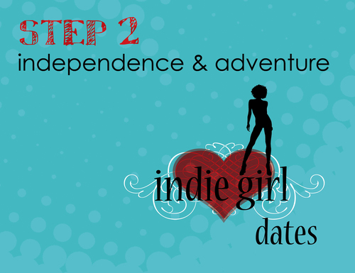 Step 2: Indie Girl Dates
