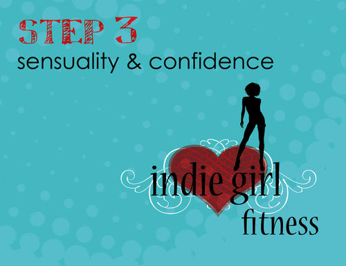 Step 3: Indie Girl Fitness