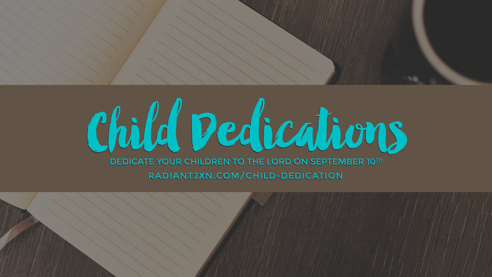 Child dedications september 10th