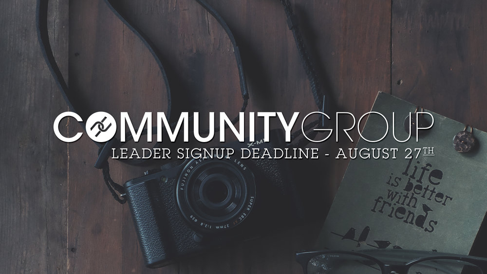 Community-Group-Leader-Signup-Deadline.jpg