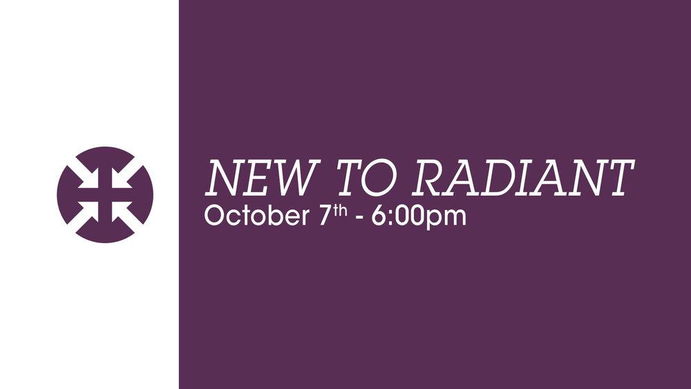 New to radiant_October 7.jpg
