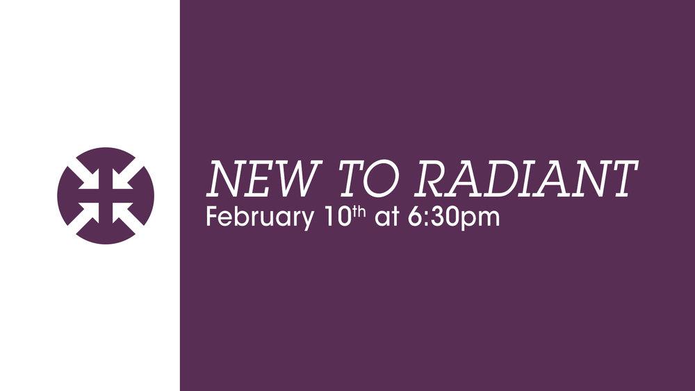 New-to-radiantFeb-10.jpg