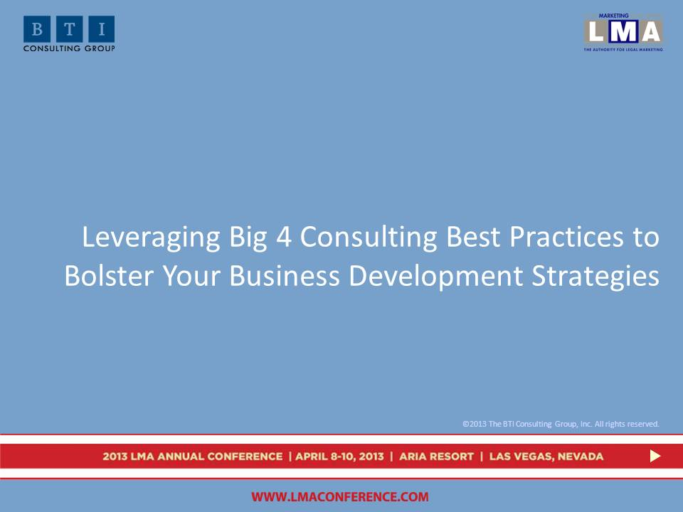 Leveraging Big 4 Consulting Best Practices slides