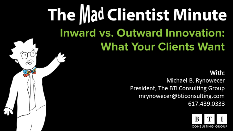 Inward vs outward innovation what your clients want from your firm well be releasing videos here on the mad clientist blog every tuesday subscribe today in the box at the upper right of your screen and be sure you dont altavistaventures Gallery