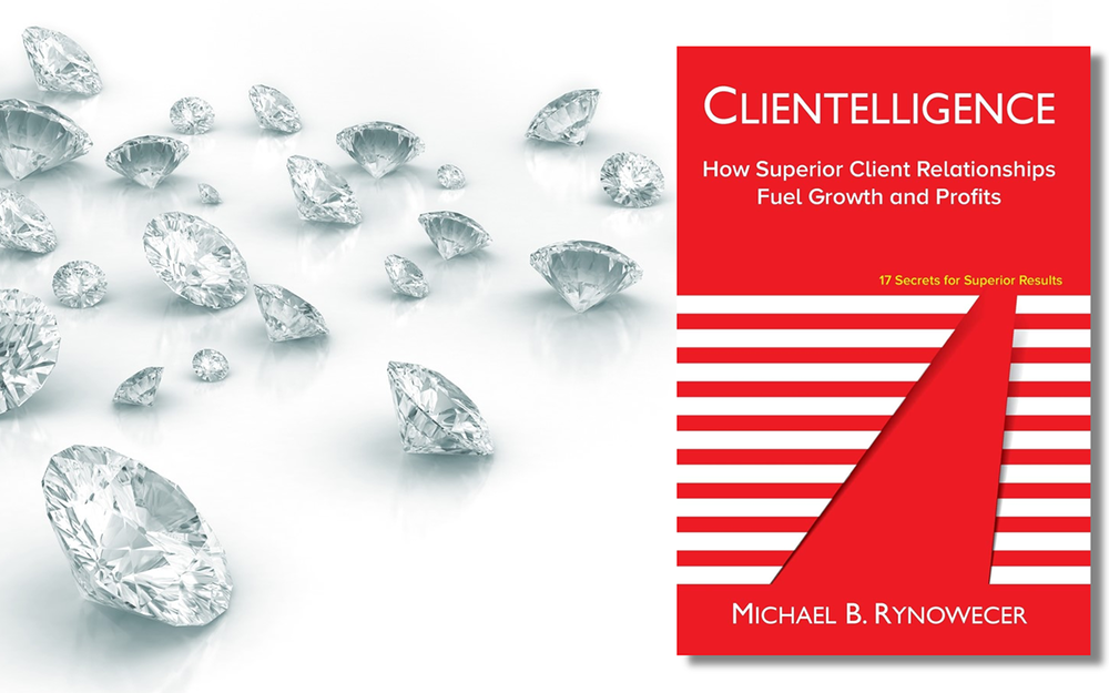 What is your CLIENTELLIGENCE®? - Client relationships are like carbon: they can be charcoal, or they can be diamonds. It all depends on how you build them. Learn to make every client relationship a brilliant, enduring, high-value diamond with two-time Amazon best-seller and Kirkus Reviews Best Book.