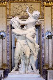 "Bernini's "" Rape of Proserpina "" (Proserpina is the Roman name for Persephone)"