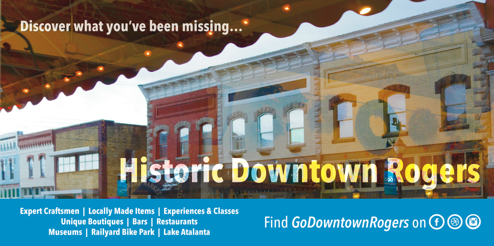 This banner let me use my shopping marketing background to help downtown Rogers get some much needed love.