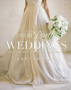 Style Me Pretty Weddings Book