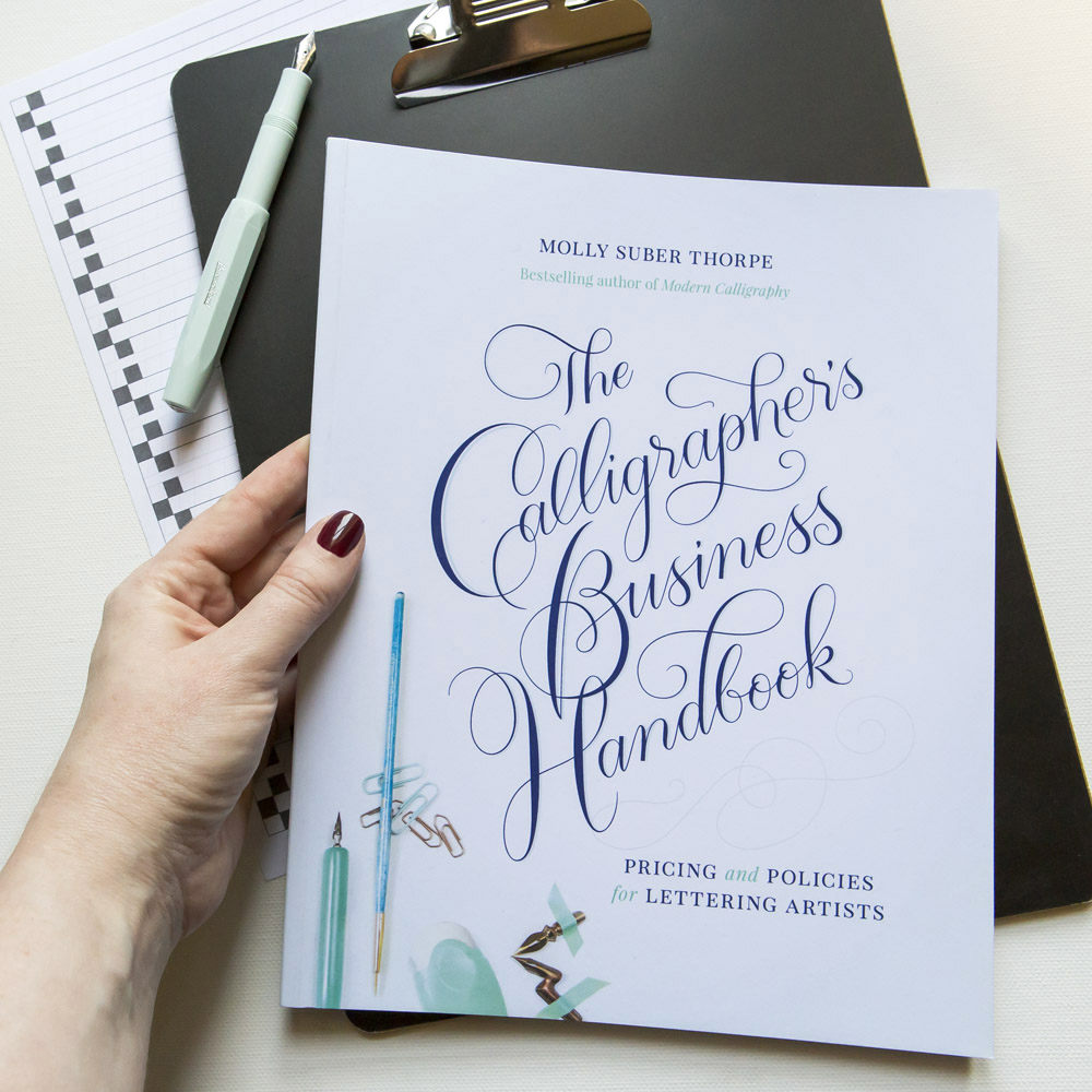 The Calligraphers Business Handbook Molly Suber Thorpe