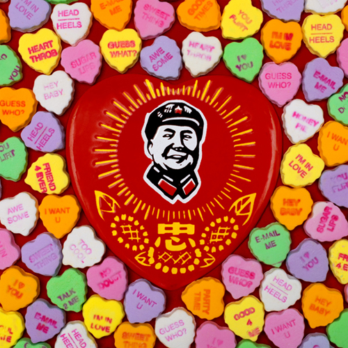 WILL YOU BE MY VALENTINE, CHAIRMAN MAO?