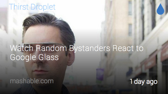 This is an example of what a push from Mashable would look like on your Google Glass.