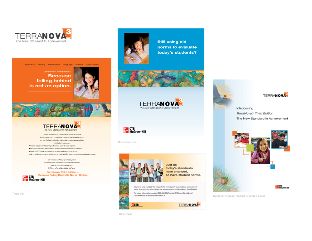 TerraNova, Third Edition- Integrated marketing program materials including ads, brochures and direct mail for this suite of assessments for Grades 3-8.