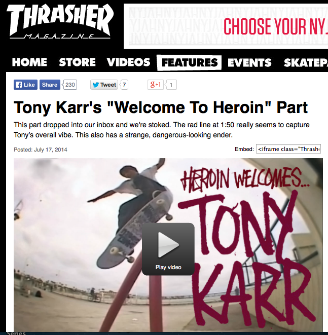 You'd better go and check this out over at the Thrasher site! Tony Karr now rides for Heroin, get used to it.