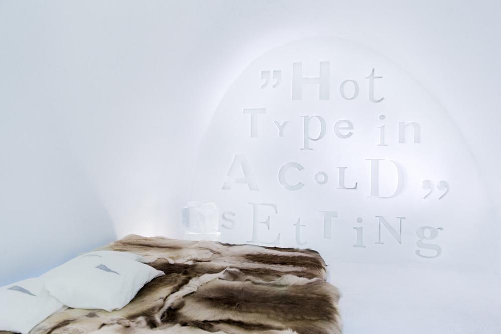 ICEHOTEL ART SUITE: Hot Type in a Cold Setting by John Bark & Charli Kasselbäck. Photo: Paulina Holmgren