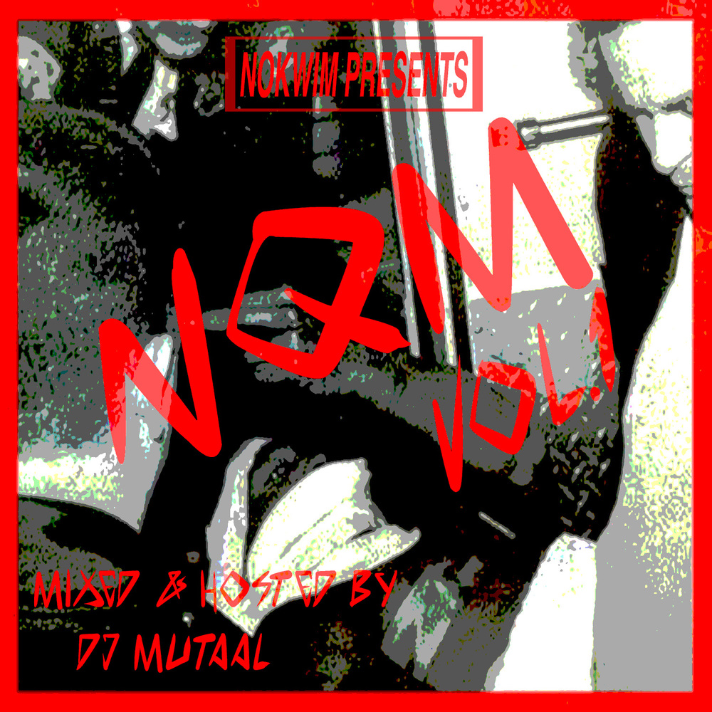 New mix up by Dj Mutaal;the supreme creator.. FLAME FLAME FLAME.. TUNE IN EVERY WEEK for the sensational sonics of the NOKWIM.QUICK.MIX