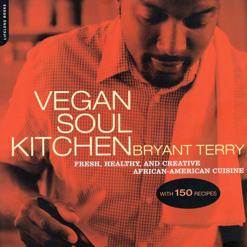 CI Community :: medicine from the Vegan Soul Kitchen with Bryant Terry