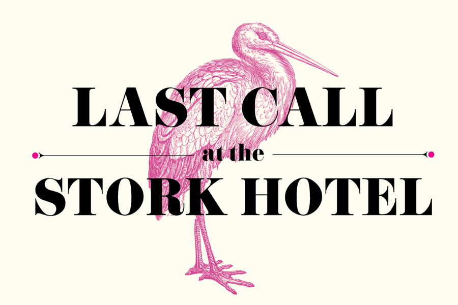 last_call_at_the_stork_hotel_archive.jpg