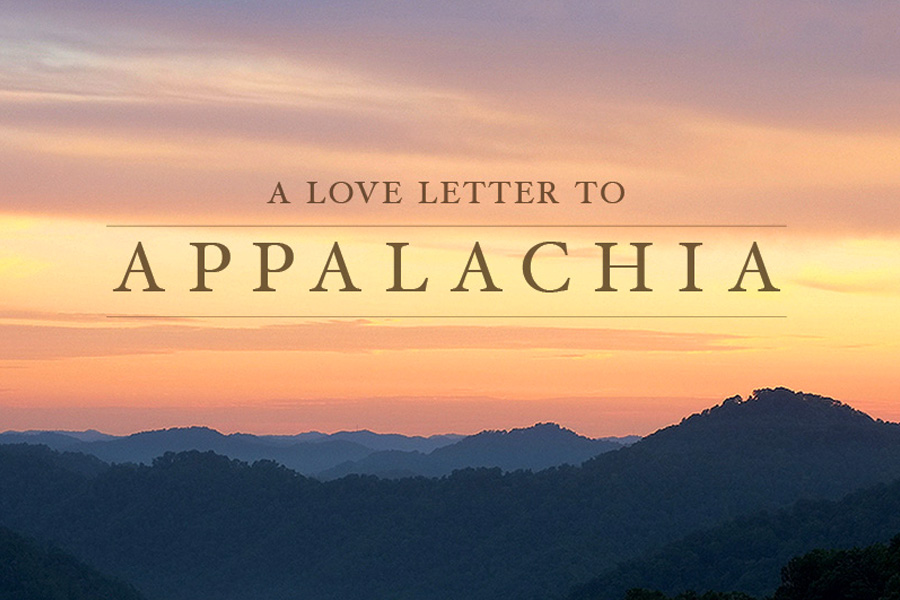 3/11 Loveletter to Appalachia