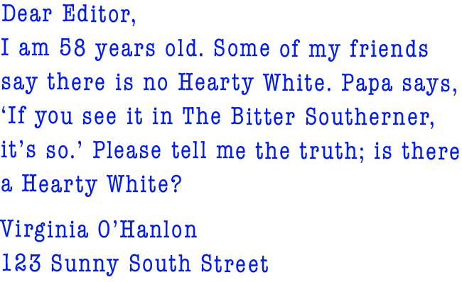 Yes Friends There Is Hearty White The Bitter Southerner