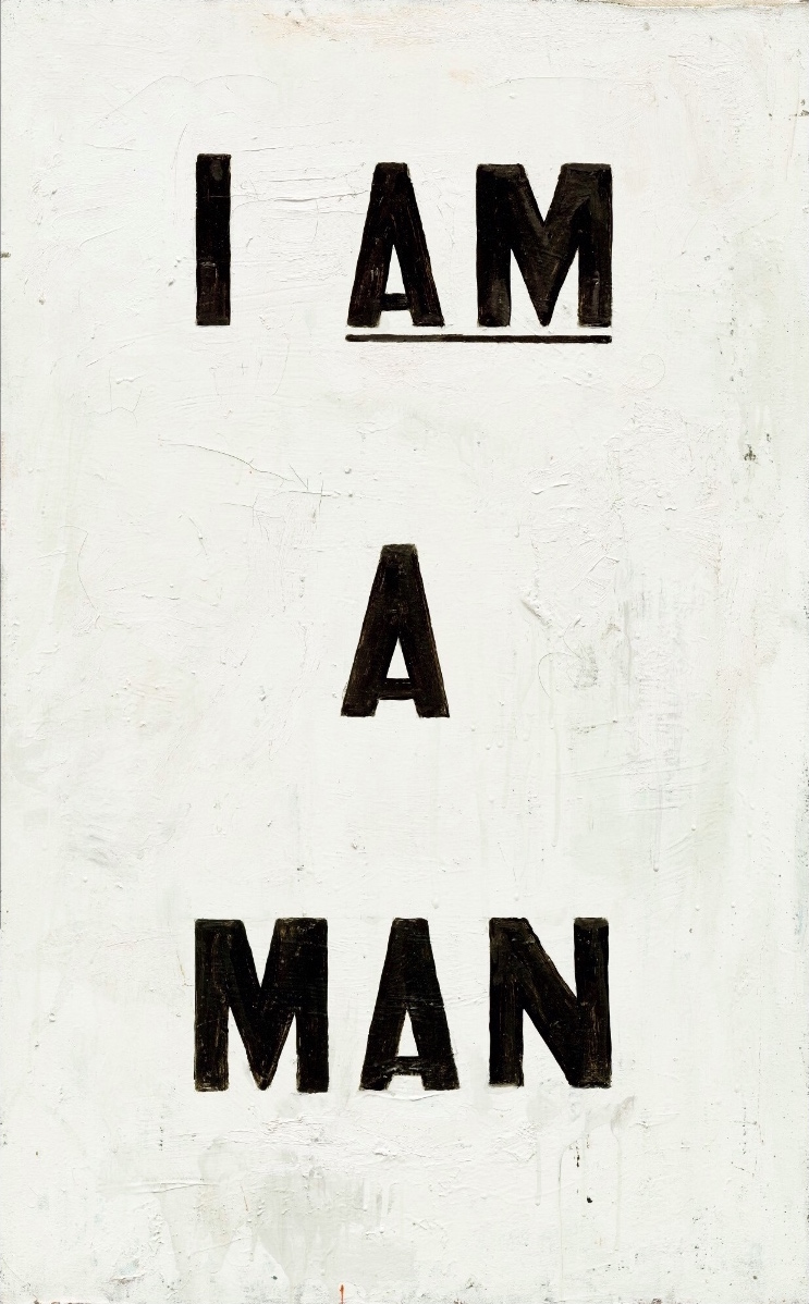 Untitled (I Am a man) by glenn ligon
